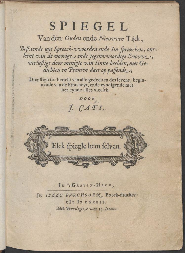 Jacob Cats wees de losbandige jeugd de goede weg. Zo waarschuwde hij in zijn Spiegel van de Oude en Nieuwe Tijdt (1632) jongemannen voor geslachtsziekte na hoerenbezoek. Ook in andere boeken liet hij zien hoe het hoorde: seksuele onthouding tot het huwelijk.